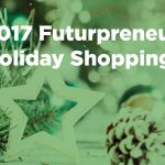 2017 Futurpreneur Holiday Shopping Guide