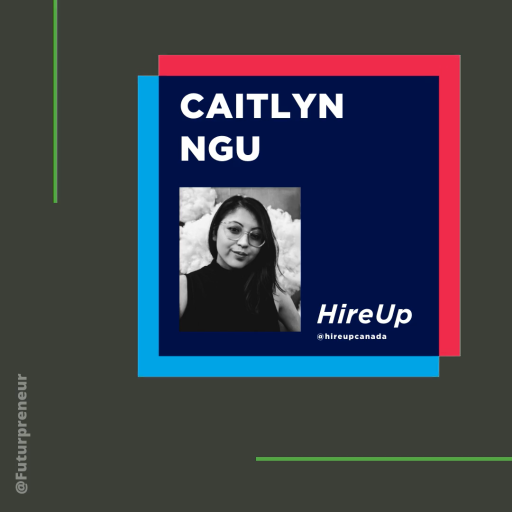 Starting a business with Caitlyn Ngu, HireUp